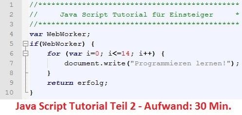 Zweiter Teil des Java Script Tutorials: Alles rund um Schleifen